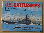 U.S. Battleships in action. Part 2, by Robert C. Stern