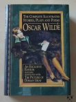 Oscar Wilde, The Complete Illustrated Stories, Plays and Poems.