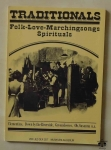 Traditionals Folk Love Marchingsongs Spirituals, nuty