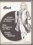 Johann Sebastian Bach, Easy Masterpieces for Piano. Compiled and edited by Csurka Magda, nuty