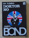 Ian Fleming, Doktor No. James Bond.