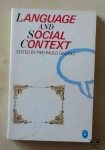 Language And Social Context, Edited by Pier Paolo Giglioli