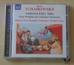 Boris Tchaikovsky, Andersen Fairy Tales, Four Preludes for Chamber Orchestra, płyta CD Naxos 8.572400