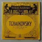Wiłkomirski Trio. Tchaikovsky. Trio for Piano, Violin and Cello in A minor, Op.50, płyta winylowa