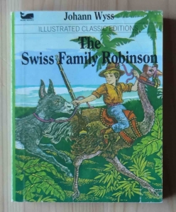 Johann Wyss, The Swiss Family Robinson, Illustrated Classic Editions