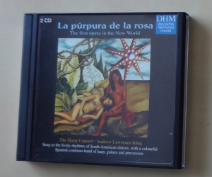La purpura de la rosa, The first opera in the New World, 2 płyty CD