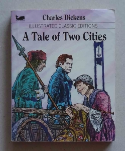 Charles Dickens, A Tale of Two Cities, Illustrated Classic Editions