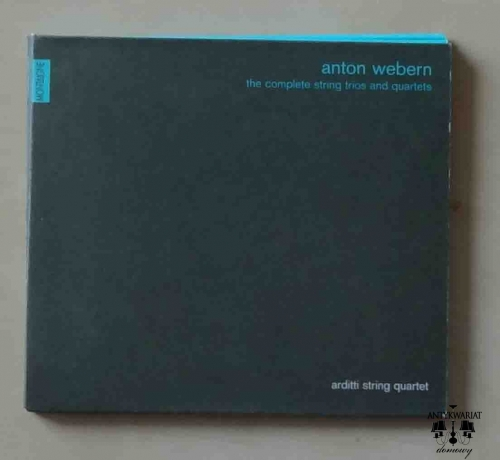 Anton Webern, The complete string trios and quartets, Arditti String Quartet, płyta CD.jpg