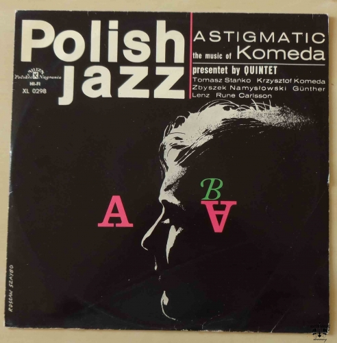 ASTIGMATIC the music of Komeda presentet by QUINTET, Polish Jazz vol, 5, płyta winylowa.jpg